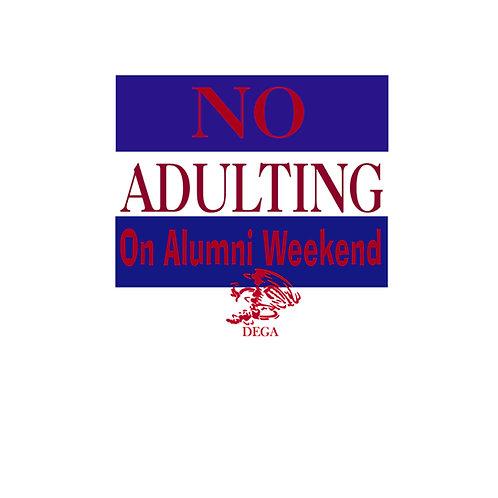 No Adulting on Alumni Weekend- Talledega College