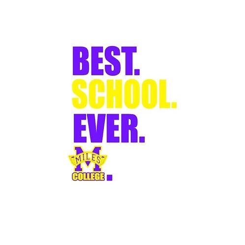Best School Ever- Miles College