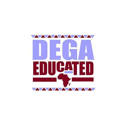 Dega Educated