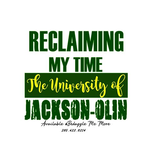 Reclaiming My Time- Jackson Olin