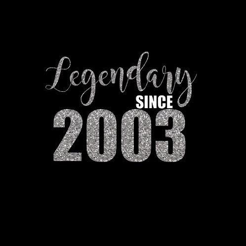 {Custom} Legendary Since...