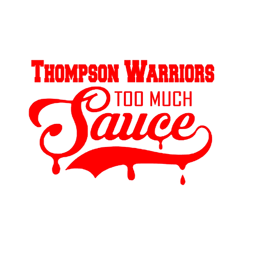 Thompson Warriors Too Much Sauce