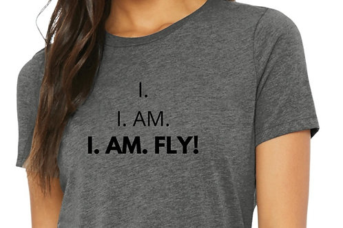 I. AM. FLY! Statement Tee
