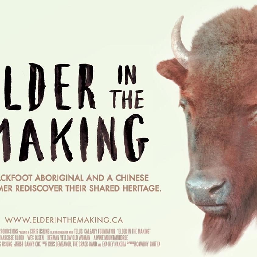 Calgary Regional - Elder in the Making Screening and Director Q&A