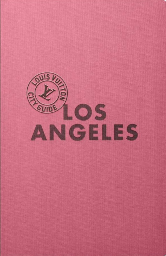 Louis Vuitton Los Angeles Guide
