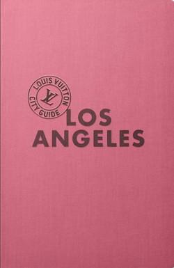 Louis Vuitton Los Angeles Guide