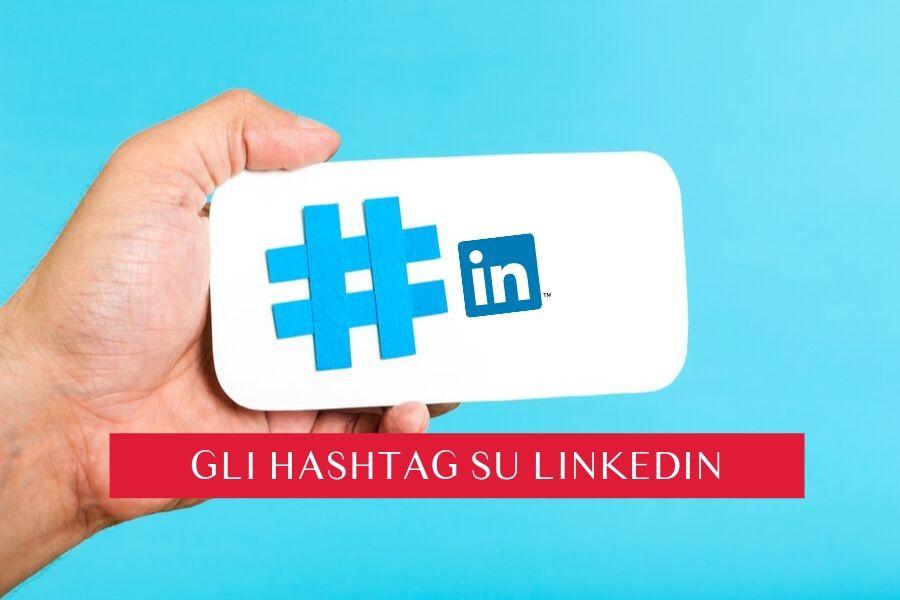 uso degli hashtag su linkedin