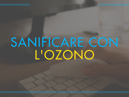 L'ozono come sanificatore
