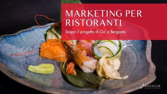 marketing per ristoranti il progetto gu