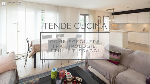 Come scegliere la tende cucina perfette - Sorelle Milesi   Tende on ...
