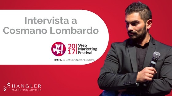 intervista-Cosmano-Lombardo-Web-Marketing-Festival