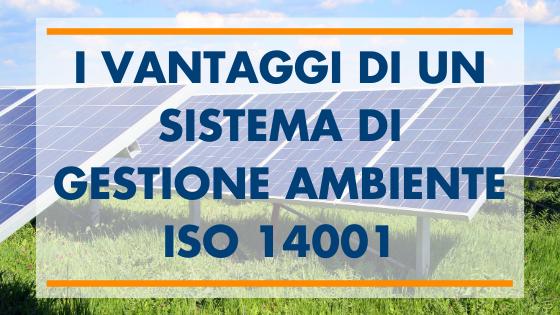 I Vantaggi di un Sistema di Gestione Ambiente 14001