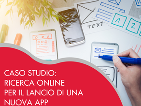 Caso Studio: Ricerca online per il lancio di una nuova app