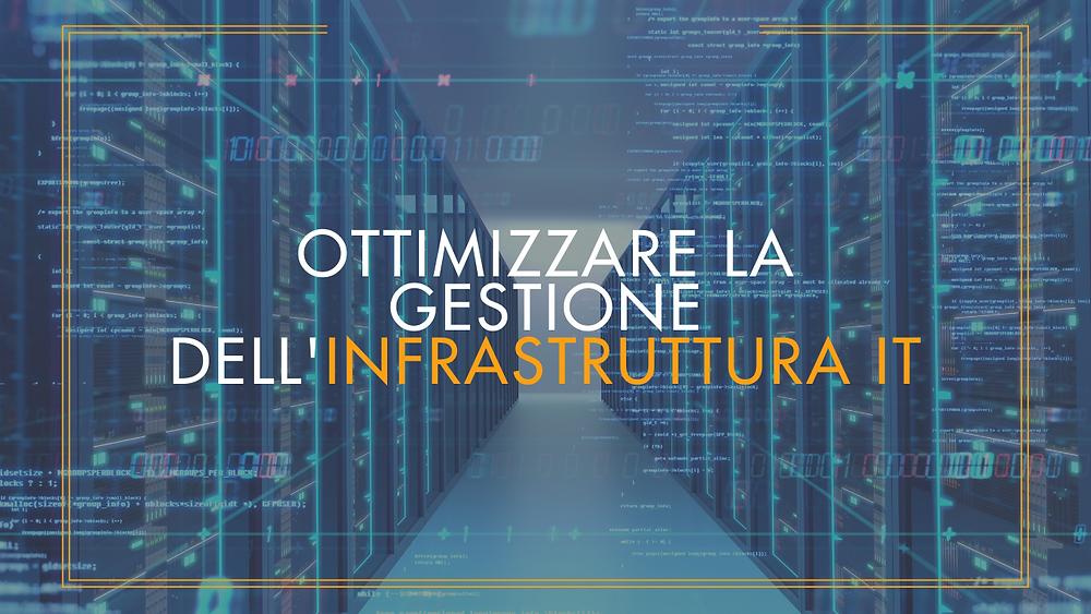 Ottimizzare la gestione dell'infrastruttura it