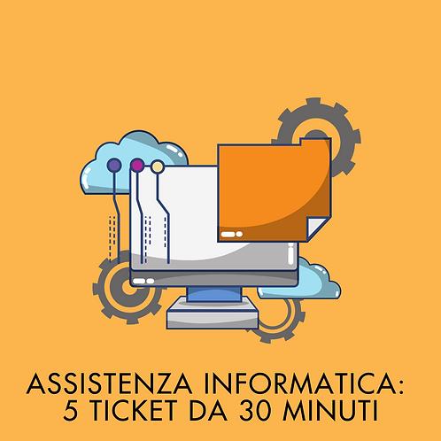 5 Ticket da 30 Minuti di Assistenza Informatica