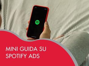 Mini guida su Spotify Ads