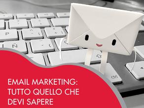 Email Marketing: tutto quello che devi sapere