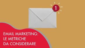 Email Marketing: le metriche che devi tenere in considerazione