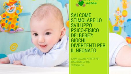 Sai come stimolare lo sviluppo psico-fisico dei bebè?: giochi divertenti per il neonato