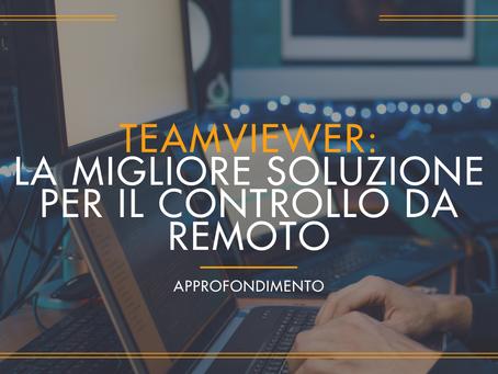 TeamViewer: La migliore soluzione per il controllo da remoto