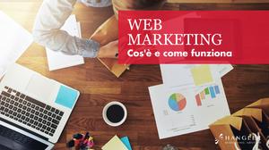 Cos'è e come funziona il Web Marketing