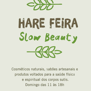 Hare feira :: slow beauty
