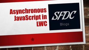 Asynchronous javascript in Lightning Web Component