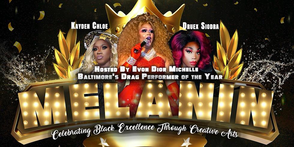MELANIN: Celebrating Black Excellence Through Creative Arts