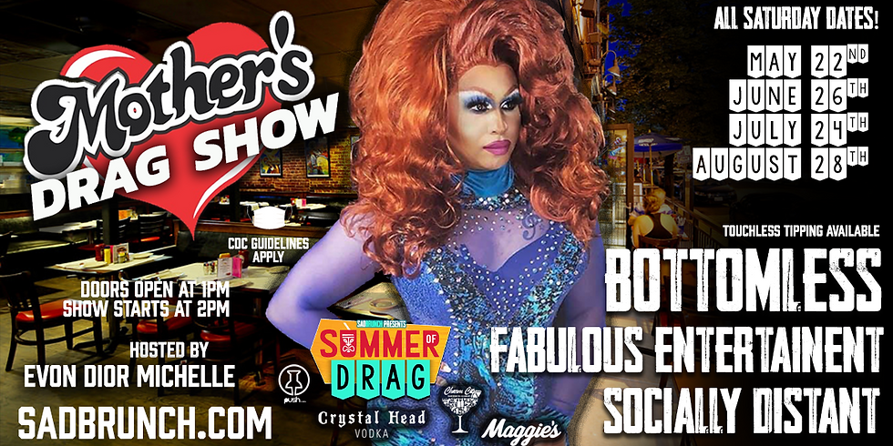 Mother's Drag Show - MAY