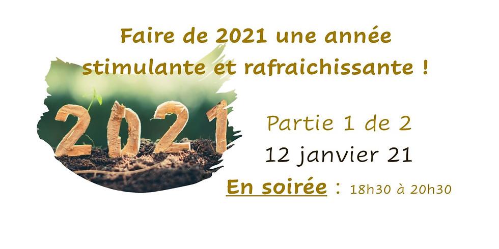 Faire de 2021 une année stimulante et rafraichissante !