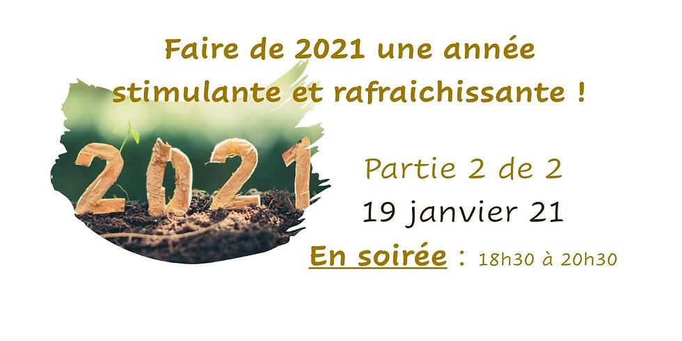 Faire de 2021 une année stimulante et rafraichissante