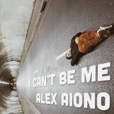 Alex Aiono I Can't Be Me