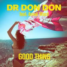 Dr Don Don Good thing