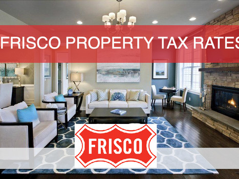 What Is The Property Tax Rate In Frisco, Texas?