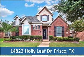 14822 Holly Leaf Dr. Frisco, TX  - Fris