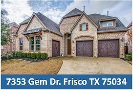7353 Gem Dr. Frisco, TX  - Frisco Top Re