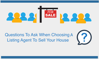 10 Questions You Should Ask When Choosing A Copper Canyon Listing Agent To Sell Your Home