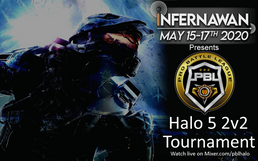 InfernaWAN Halo 5 2v2 Charity Tourney