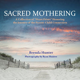 Sacred Mothering by Brenda Hunter