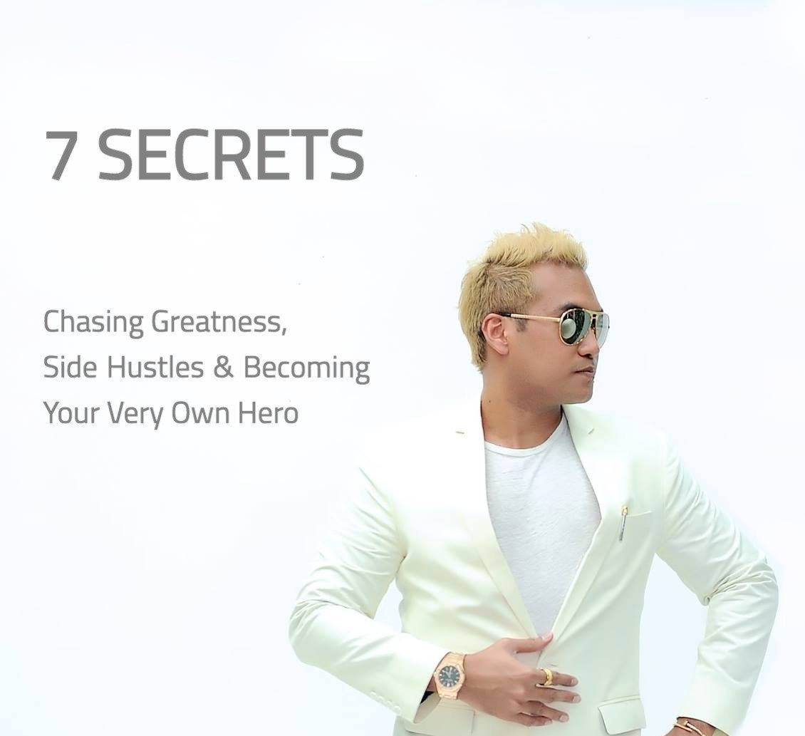 7 Secrets - Be Your Own Hero!