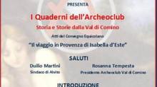 I Quaderni dell'Archeoclub (Ventennale 1999-2019) - Il viaggio in Provenza di Isabella d'Est