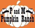 P and M Pumpkin Ranch