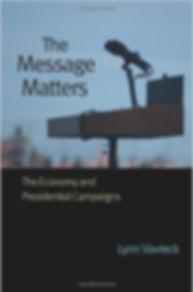 The Message Matters, Lynn Vavreck