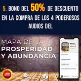 5.Bono descuento 50% del pack exclusivo de 4 audios de Mapa de la Prosperidad