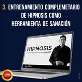 3.Entrenamiento complementario de Hipnosis como herramienta de sanación