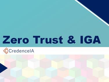 Zero Trust & IGA  –  It's About Trust