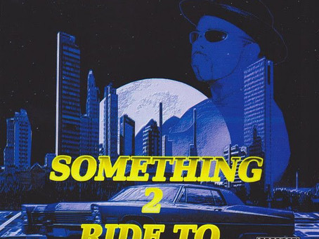 Somethin 2 Ride To