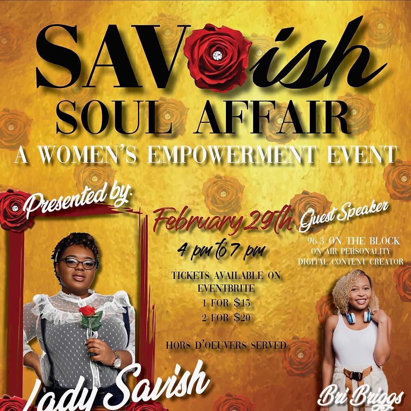 FIRST ANNUAL: SAVISH SOUL AFFAIR!