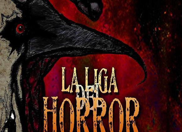 "La Liga del Horror: CAPÍTULO 1: ""PERVERSA"""