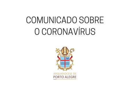 Coronavírus: Arquidiocese determina medidas de prevenção nas ações sociais e culturais